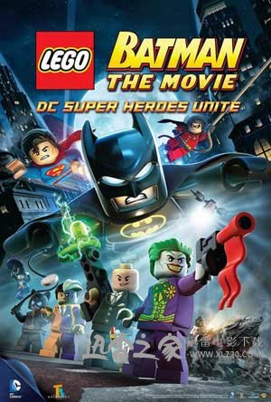 乐高蝙蝠侠大电影:DC英雄集结 LEGO Batman: The Movie - DC Superheroes Unite (2013)