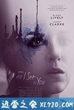 我所看到的都是你 All I See Is You (2017)