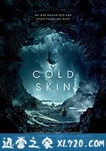 冰肤传说 Cold Skin (2017)