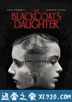 牧师之女 The Blackcoat's Daughter (2015)