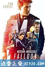 碟中谍6:全面瓦解 Mission: Impossible - Fallout (2018)