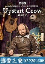 新贵 第三季 Upstart Crow Season 3 (2018)