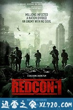 [2018英国最新Chee Keong Cheung动作恐怖][尸控警戒 Redcon-1 ][高清资源][迅雷下载]