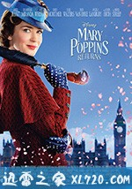 [2018美国最新罗伯·马歇尔剧情][欢乐满人间2 Mary Poppins Returns ][高清资源][迅雷下载]