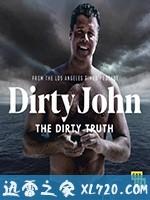 [2019美国最新Sara Mast犯罪][脏鬼约翰:丑陋真相 Dirty John, The Dirty Truth ][高清资源][迅雷下载]