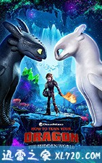驯龙高手3 How To Train Your Dragon: The Hidden World (2019)