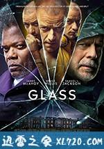 [2019美国最新M·奈特·沙马兰悬疑惊悚犯罪][玻璃先生 Glass ][高清资源][迅雷下载]