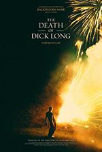 迪克·朗之死 The Death of Dick Long (2019)