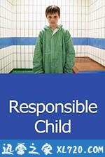 负有责任的孩子 Responsible Child (2019)