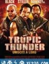 热带惊雷 Tropic Thunder (2008)