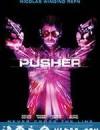 末路狂奔 Pusher (2012)