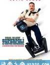 百货战警 Paul Blart: Mall Cop (2009)
