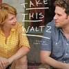 跳支华尔兹 Take This Waltz (2011)