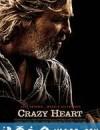 疯狂的心 Crazy Heart (2009)