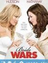 结婚大作战 Bride Wars (2009)