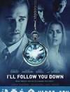 时空追寻 I'll Follow You Down (2013)
