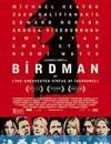 鸟人 Birdman or (The Unexpected Virtue of Ignorance) (2014)