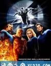 神奇四侠2 Fantastic 4: Rise of the Silver Surfer (2007)