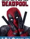 死侍 Deadpool (2016)
