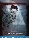 黑暗 The Darkness (2016)