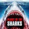 鲨鱼星球 Planet of the Sharks (2016)