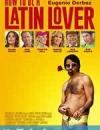 如何成为拉丁情人 How to Be a Latin Lover (2017)