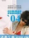 零四年夏天 Sommer '04 (2006)