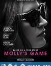 茉莉牌局 Molly's Game (2017)