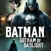 蝙蝠侠:煤气灯下的哥谭 Batman: Gotham by Gaslight (2018)