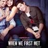 重返初遇之夜 When We First Met (2018)
