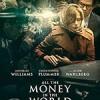 金钱世界 All the Money in the World (2017)