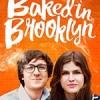 我在曼哈顿卖大麻 Baked in Brooklyn (2016)