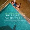 帕洛斯弗迪斯的部落 The Tribes of Palos Verdes (2017)
