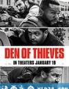 贼巢 Den of Thieves (2018)