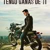 我需要你 Tengo ganas de ti (2012)