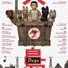 犬之岛 Isle of Dogs (2018)
