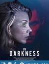 黑暗之中 In Darkness (2018)