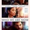 我们现在是谁 Who We Are Now (2017)