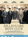 亿万少年俱乐部 Billionaires Boys Club (2018)