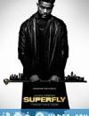 超级苍蝇 SuperFly (2018)