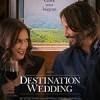 终点的婚礼 Destination Wedding (2018)