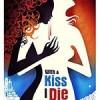 以吻之名 With a Kiss I Die (2018)