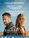 加尔维斯顿 Galveston (2018)