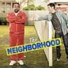 东邻西舍 The Neighborhood (2018)