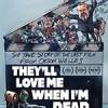 死后被爱 They'll Love Me When I'm Dead (2018)