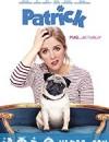 我的冤家是条狗 Patrick (2018)