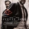 黑色河流 Fleuve noir (2018)