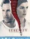 宁静 Serenity (2019)