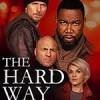 硬核风暴 The Hard Way (2019)