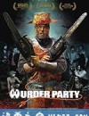 谋杀派对 Murder Party (2007)
